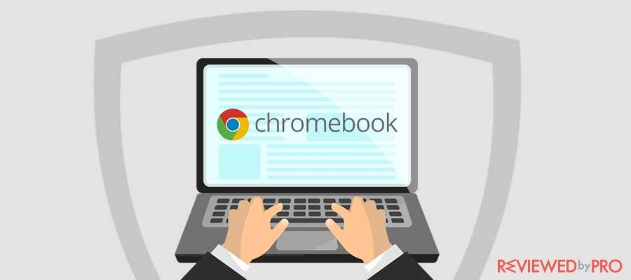 The Best VPN for Chromebook