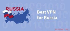 Best VPN for Russia in 2021