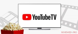 Watch YoutubeTV from anywhere with the best VPNs of 2020