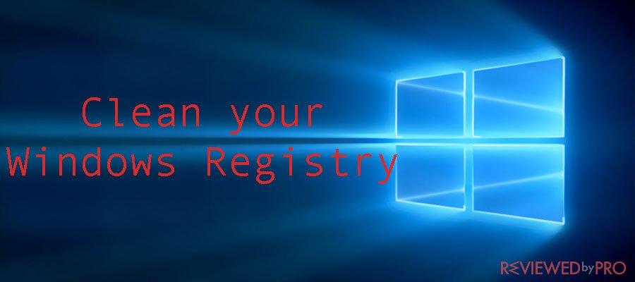 Clean your Windows Registry