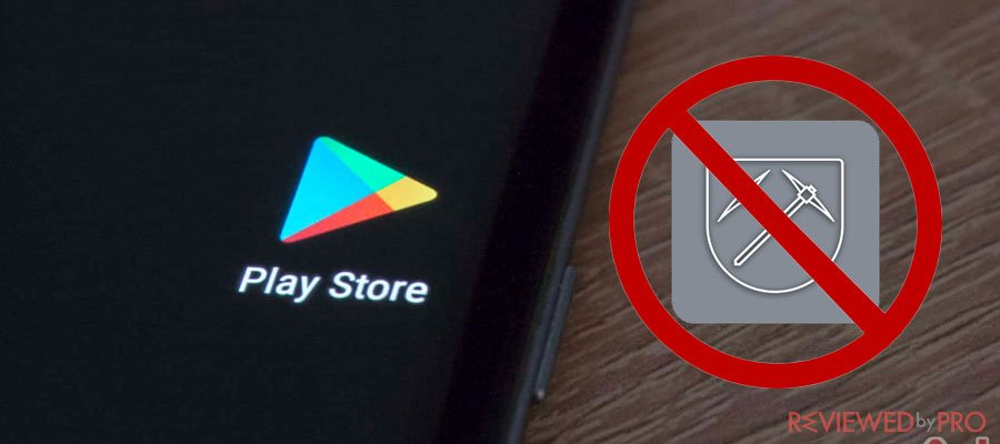 Google bans cryptocurrency-mining apps
