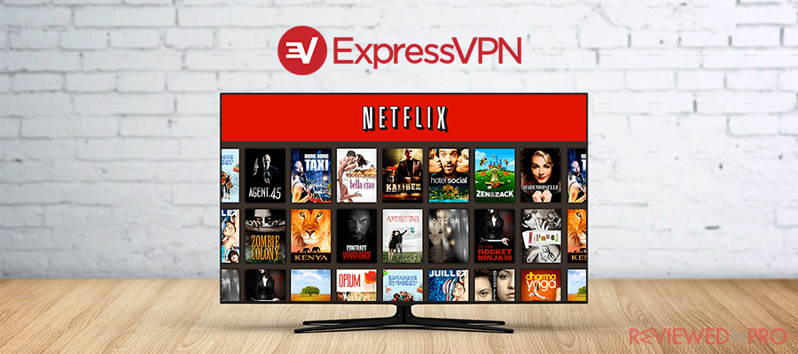 Does ExpressVPN work with Netflix?