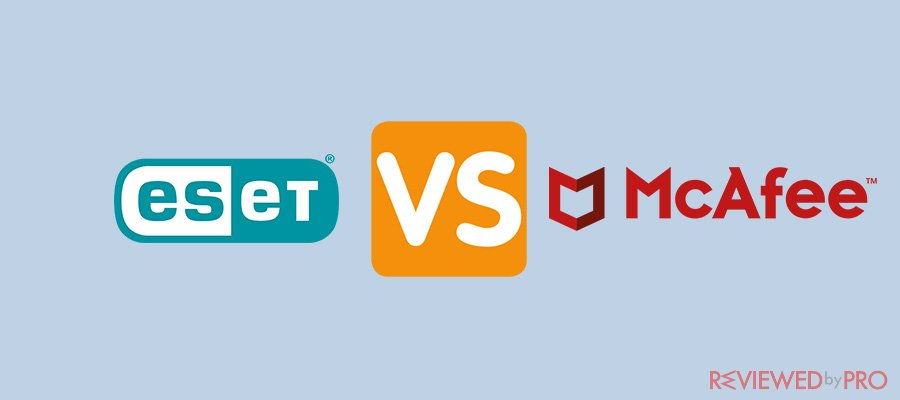 ESET vs McAfee (2019 update)