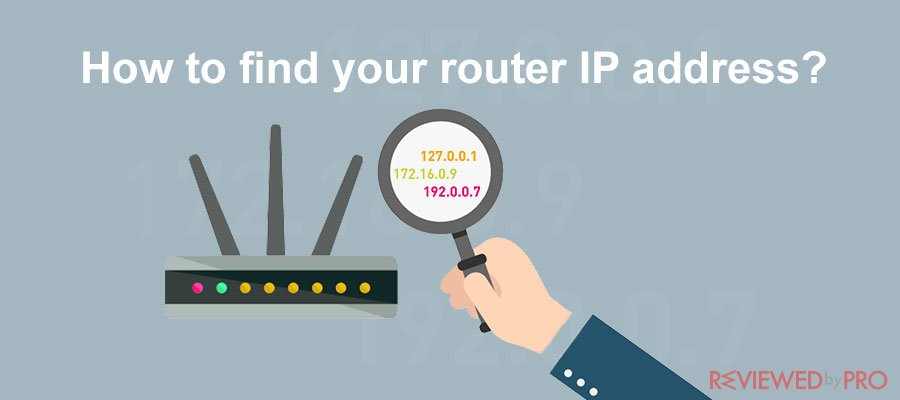 How to find your router IP address