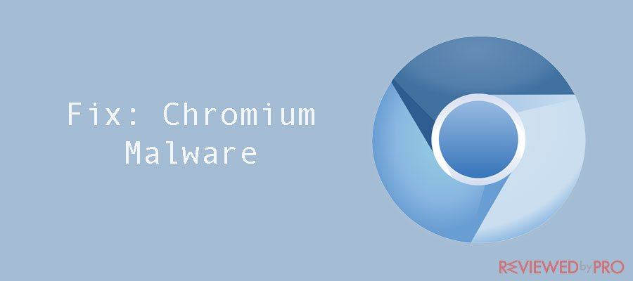 How to remove chromium malware