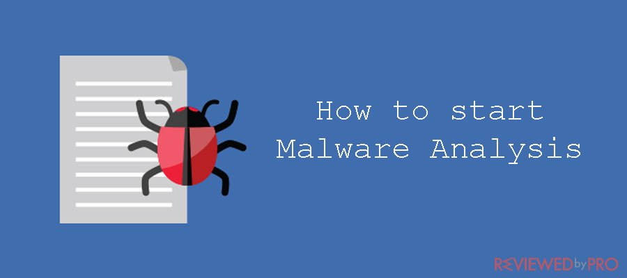 How to start Malware Analysis