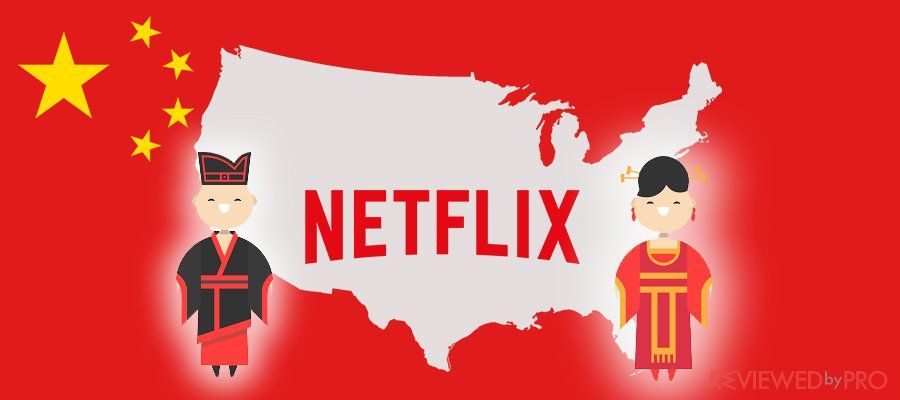 How to Watch American Netflix in China?