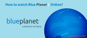 How to watch Blue Planet 2 Online for free (2020)