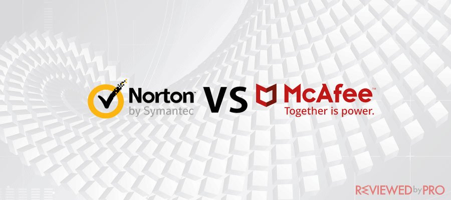 Norton VS McAfee (2019 update)