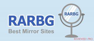 RARBG Mirror Sites To Unblock RARBG 2020