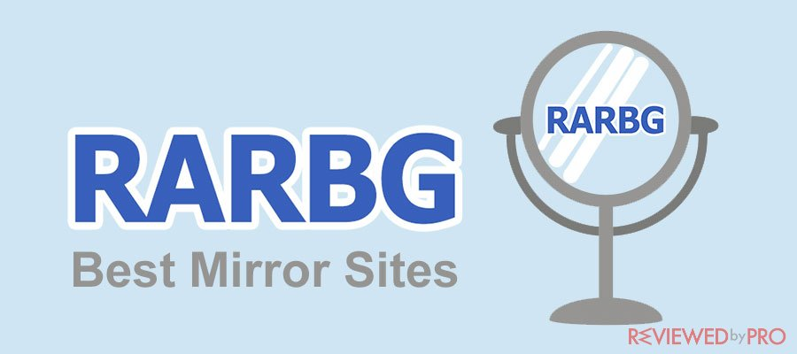 RARBG Mirror Sites To Unblock RARBG 2020