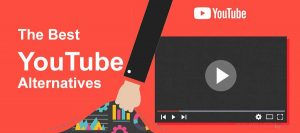 The Best YouTube Alternatives You Ought to Know