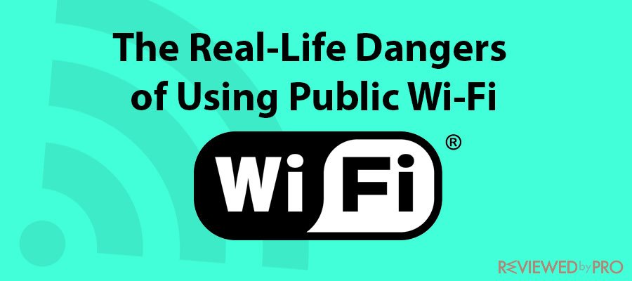 The Real-Life Dangers of Using Public Wi-Fi