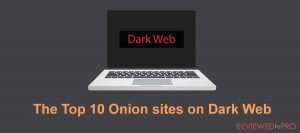 The Top 10 Onion sites on Dark Web