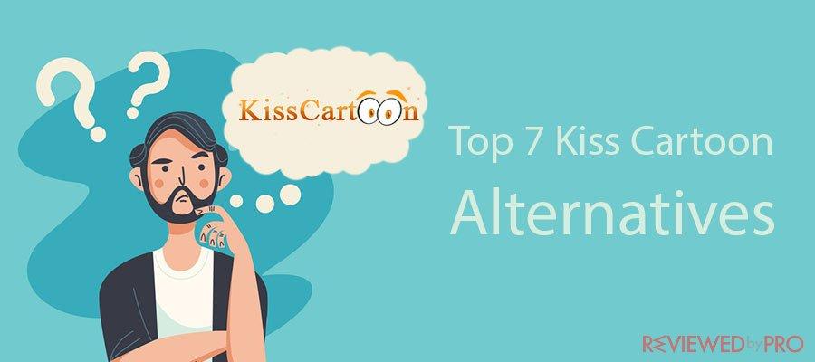 Top 7 KissCartoon Alternatives For Streaming Free Cartoons Online
