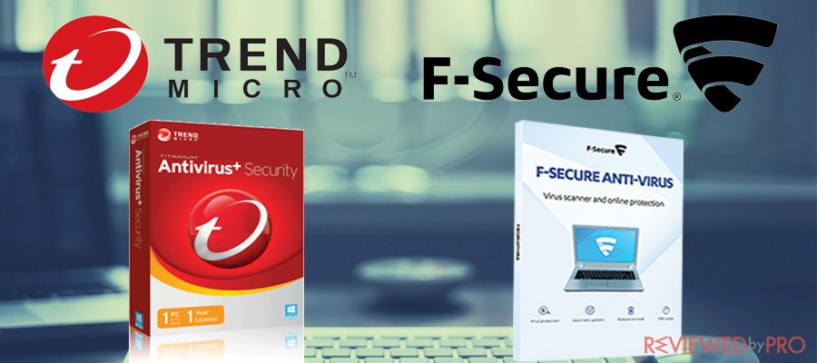 Trend Micro and F Secure