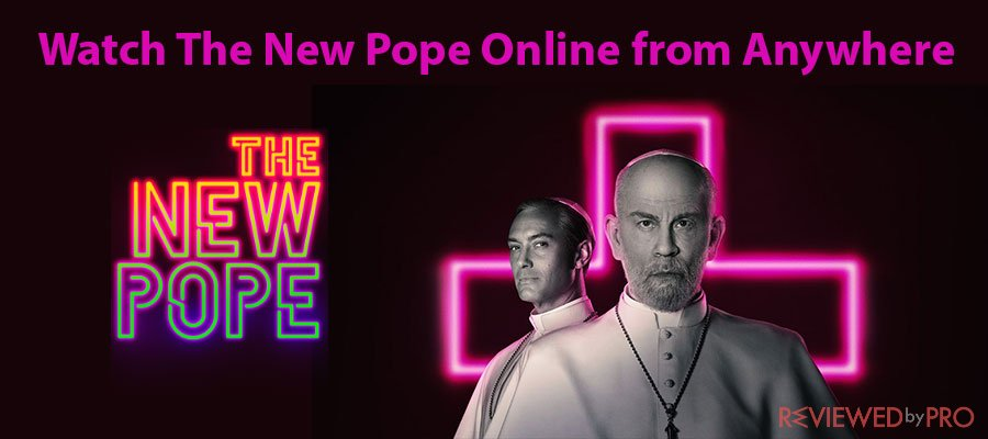 Watch The New Pope Online from Anywhere