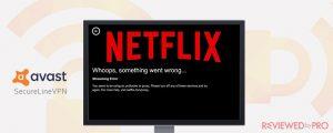 Workaround for blocked Netflix with Avast Secureline VPN
